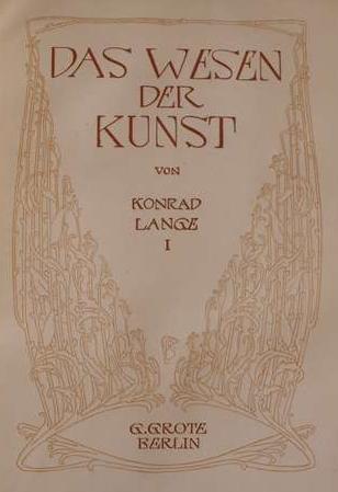 """Titelseite von Bernhard Pankok zu Konrad Langes """"Das Wesen der Kunst"""". Berlin: G. Grotesche Verlagsbuchhandlung, 1907"""