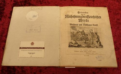 """""""Gedanken über die Nachahmung der Griechischen Werke in der Mahlerei und Bildhauerkunst"""" Winckelmann 1755"""